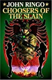 Choosers of the Slain (Ghost, Book 3)