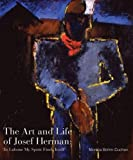 img - for The Art and Life of Josef Herman: In Labour My Spirit Finds Itself book / textbook / text book