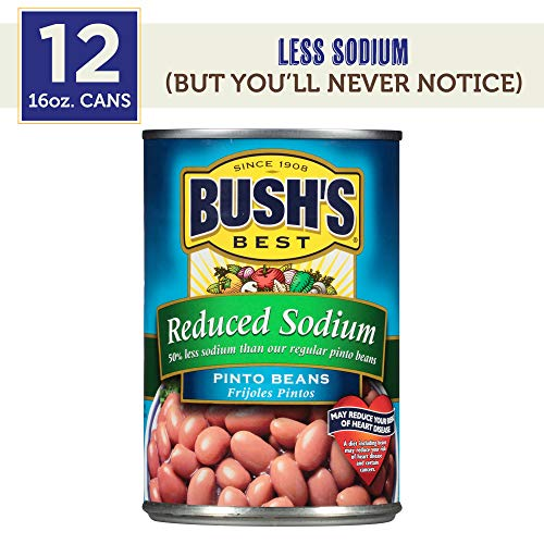 : Bush's BUSH'S BEST Reduced Sodium Pinto Beans, 16 Ounce Can (Pack of 12), Canned Beans, Pinto Beans Canned, Source of Plant Based Protein and Fiber, Low Fat, Gluten Free, For Soups, Salads and More