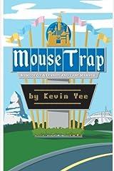 Mouse Trap: Memoir of a Disneyland Cast Member Paperback