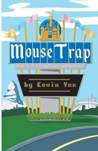 Disney Cast Member - Mouse Trap: Memoir of a Disneyland Cast Member