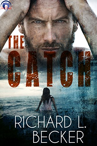 Book: The Catch by Richard L. Becker