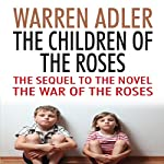 The Children of the Roses | Warren Adler