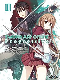 Sword Art Online : Progressive, tome 1 par Reki Kawahara