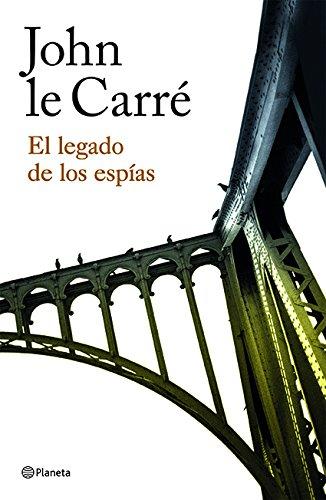 El legado de los espías (Spanish Edition)