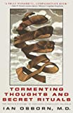 img - for Tormenting Thoughts and Secret Rituals by Ian Osborn (1-Jun-1999) Paperback book / textbook / text book