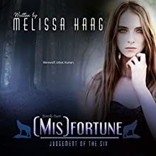 (Mis)fortune: Judgement of the Six, Book 2 Audiobook by Melissa Haag Narrated by Tara Sands