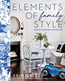 home decorating styles Elements of Family Style: Elegant Spaces for Everyday Life