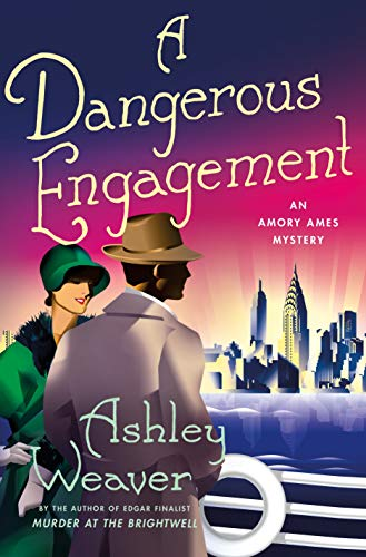 A Dangerous Engagement: An Amory Ames Mystery