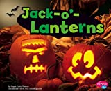 Jack-O'-Lanterns, Megan Cooley Peterson, 1476521808