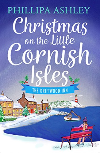Christmas on the Little Cornish Isles: The Driftwood Inn (The Little Cornish Isles, Book (Cove Sleigh)