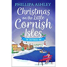 Christmas on the Little Cornish Isles: The Driftwood Inn (The Little Cornish Isles, Book 1)
