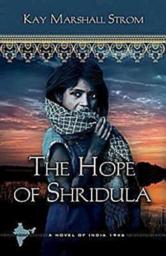 The Hope of Shridula: Blessings in India Book #2 [Strom, Kay Marshall] (Tapa Blanda)