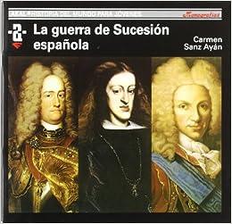 La Guerra de Sucesión española: 61 Historia del mundo para jóvenes ...