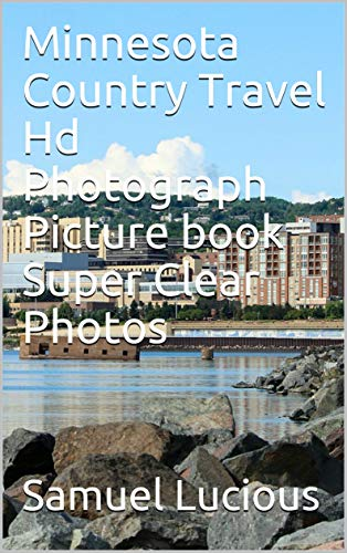 Minnesota Country Travel Hd Photograph Picture book Super Clear (Minnesota Wild Photograph)