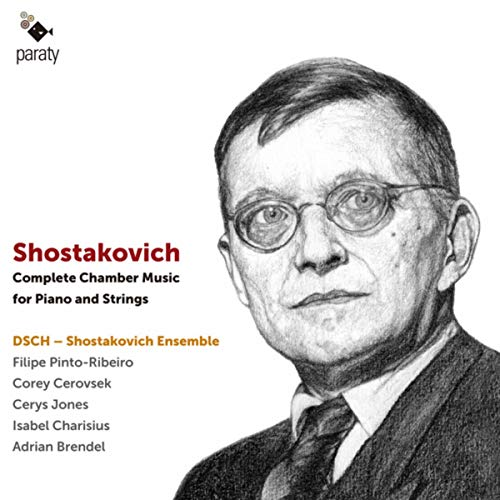 (Shostakovich: Complete Chamber Music for Piano and Strings)