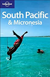 South Pacific and Micronesia (Lonely Planet Country Guides)