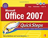 Microsoft Office 2007 QuickSteps, Marty Matthews and Carole Matthews, 0071599851
