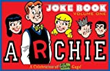 A Celebration of Bob Montana Gags - Archie's Joke Book, Various, 1600109586