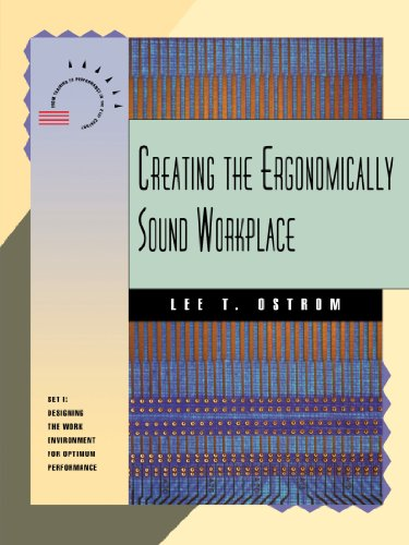 Creating the Ergonomically Sound Workplace (From Training to Performance in the Twenty-First Century) Pdf