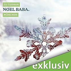 Noel Baba. München (Winterkrimi)