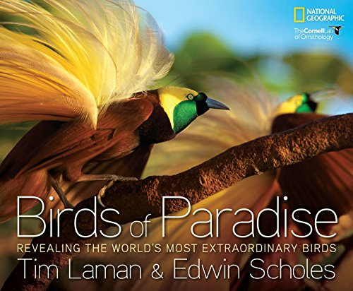 - Birds of Paradise: Revealing the World's Most Extraordinary Birds