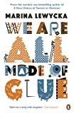Front cover for the book We Are All Made of Glue by Marina Lewycka