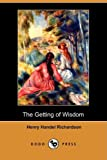 The Getting of Wisdom, Henry Handel Richardson, 1409917371