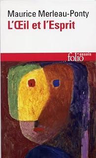 L'oeil et l'esprit, Merleau-Ponty, Maurice