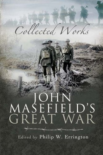John Masefield's Great War: Collected Works by Philip W. Errington (2008-03-26)