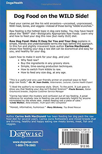 Raw dog food make it easy for you and your dog carina beth raw dog food make it easy for you and your dog carina beth macdonald 9781929242092 amazon books forumfinder Gallery
