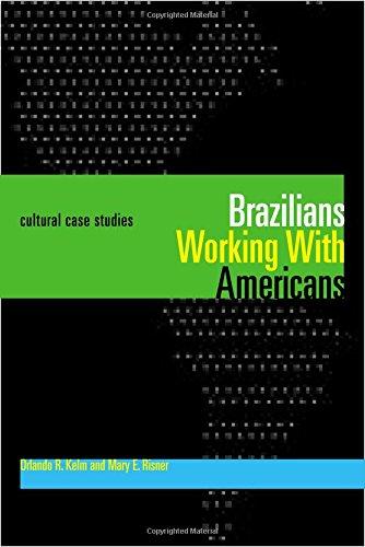 Brazilians Working With Americans/Brasileiros que trabalham com americanos: Cultural Case Studies/Estudos de casos cultu