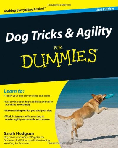 Dog Tricks and Agility For Dummies by For Dummies