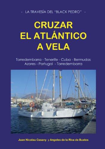 Descargar Libro Cruzar El Atlántico A Vela Juan Nicolau Casany