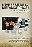 L'Ivresse de la métamorphose (2 DVD)