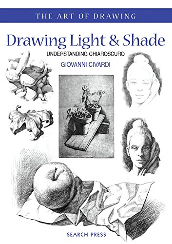 Art of Drawing: Drawing Light and Shade: Understanding Chiaroscuro -