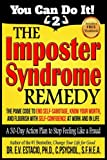 The Imposter Syndrome Remedy A 30-day Action Plan to stop feeling like a fraud: The PAME Code to end self-sabotage, know your worth, and flourish with ... work and in life: Volume 2 (You Can Do It!)