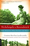 Front cover for the book Michelangelo in Ravensbruck: One Woman's War Against the Nazis by Karolina Lanckoronska