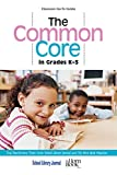 The Common Core in Grades K-3 : Top Nonfiction Titles from School Library Journal and the Horn Book Magazine, , 1442244100