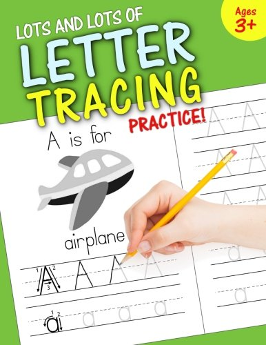 Lots and Lots of Letter Tracing Practice! cover