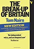The Break-Up of Britain: Crisis And Neo-Nationalism