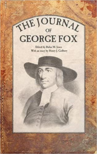 The Life of George Fox (His Memoirs)