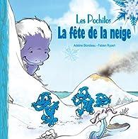 Les pochitos, tome 2 : La fête de la neige par Fabien Rypert