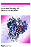 img - for Structural Biology of Membrane Proteins: RSC (RSC Biomolecular Sciences) book / textbook / text book