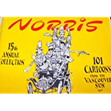 15th Annual Collection of Norris: 101 Cartoons from the Vancouver Sun