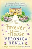 img - for The Forever House: A feel-good summer page-turner book / textbook / text book