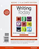 img - for Writing Today, Books a la Carte Edition Plus REVEL -- Access Card Package (3rd Edition) book / textbook / text book