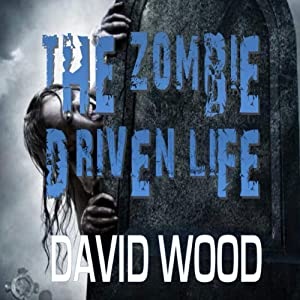 The Zombie-Driven Life: What in the Apocalypse Am I Here For? Audiobook