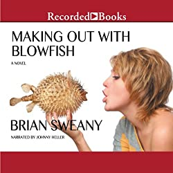 Making Out with Blowfish