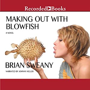 Making Out with Blowfish Audiobook